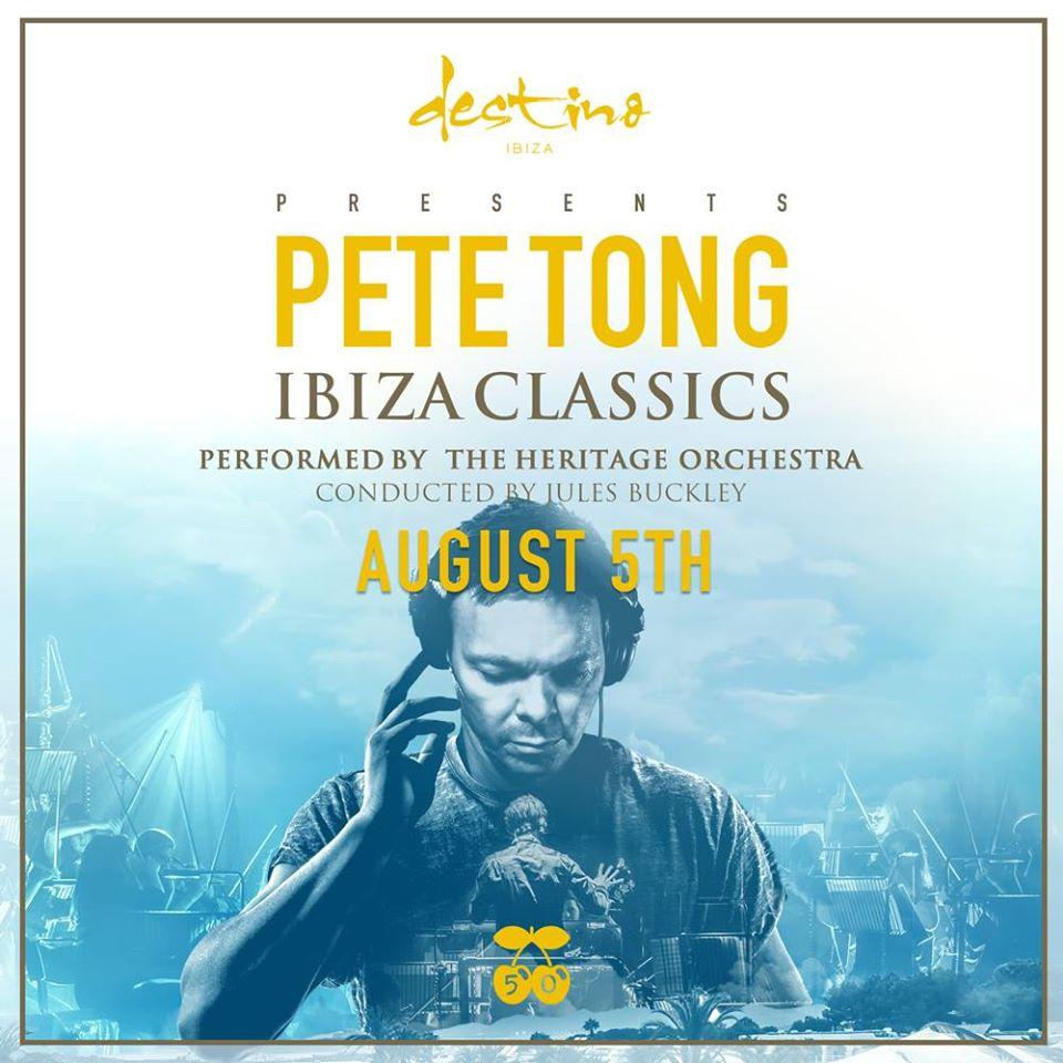 Le Destino présente Pete Tong Ibiza Classics